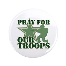 "Pray for our troops 3.5"" Button (100 pack)"