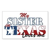 My Sister in TX Rectangle Decal