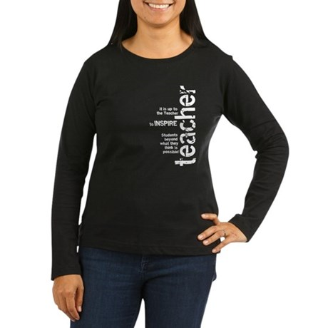 Teachers Inspire (White on Da Women's Long Sleeve