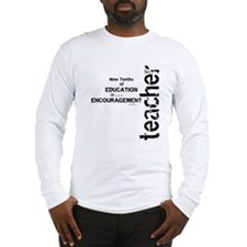 Teacher Encouragment (Black) Long Sleeve T-Shirt