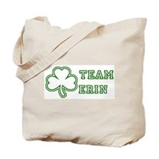 Team Erin Tote Bag