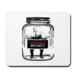 Contain McCain (in a jar) Mousepad
