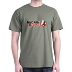 McCain is insane Dark T-Shirt