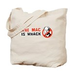 The Mac is whack Tote Bag