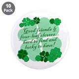"Good Friends 3.5"" Button (10 pack)"