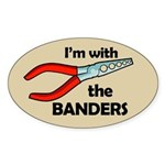 I'm with the Banders Oval Sticker