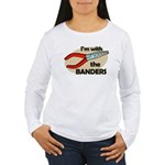 I'm with the Banders Women's Long Sleeve T-Shirt