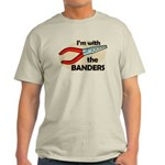 I'm with the Banders Light T-Shirt