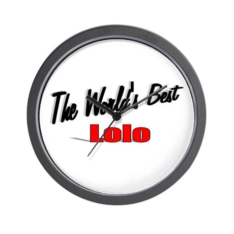 """The World's Best Lolo"" Wall Clock"
