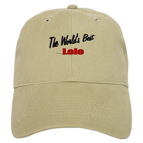 """The World's Best Lolo"" Cap"