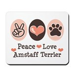Peace Love Amstaff Terrier Mousepad