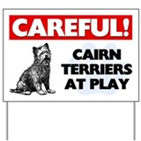 Cairn Terriers At Play Yard Sign