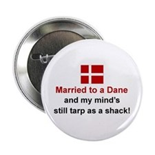 """Married To A Dane 2.25"""" Button"""