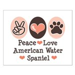 Peace Love American Water Spaniel Small Poster