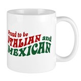 Proud Italian and Mexican Small Mug