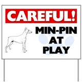 Min-Pin At Play Yard Sign
