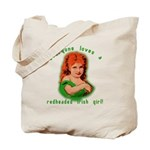 Everyone Loves a Redheaded Irish Girl Tote Bag