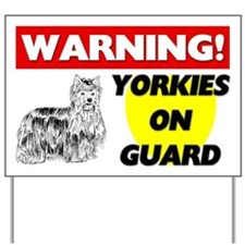 Yorkies On Guard Yard Sign