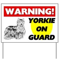 Yorkie On Guard Yard Sign