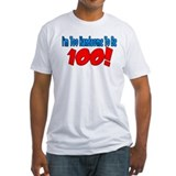 Funny 100 years birthday Shirt