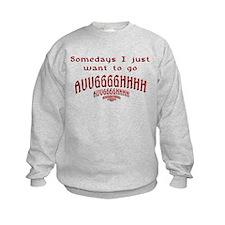 Somedays Sweatshirt