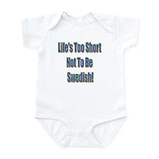 Life's Too Short Infant Creeper
