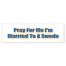Pray For Me Bumper Bumper Sticker