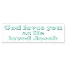 God Loves You Bumper Car Sticker