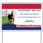 AHSPA HR 503 Campaign Sign