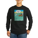 Dog Roll in Trash Long Sleeve Dark T-Shirt