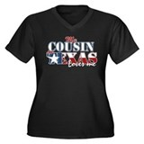 My Cousin in TX Women's Plus Size V-Neck Dark T-Sh
