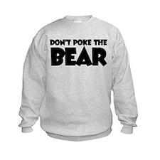 Don't Poke Bear Sweatshirt