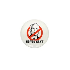 Anti-McCain: No you can't Mini Button