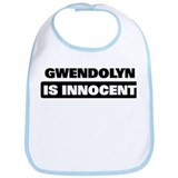 GWENDOLYN is innocent Bib