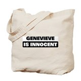 GENEVIEVE is innocent Tote Bag