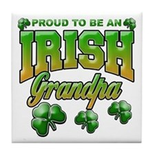 Proud to be an Irish Grandpa Tile Coaster