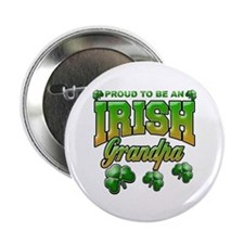 "Proud to be an Irish Grandpa 2.25"" Button (10 pack"