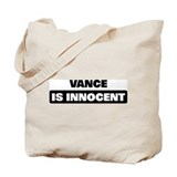 VANCE is innocent Tote Bag