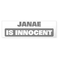 JANAE is innocent Bumper Bumper Sticker