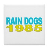 RAIN DOGS Tile Coaster