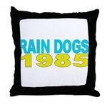 RAIN DOGS Throw Pillow