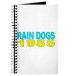 RAIN DOGS Journal