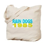 RAIN DOGS Tote Bag
