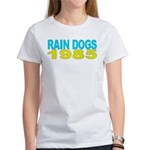 RAIN DOGS Women's T-Shirt
