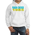 RAIN DOGS Hooded Sweatshirt