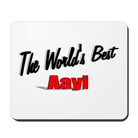 """The World's Best Aayi"" Mousepad"
