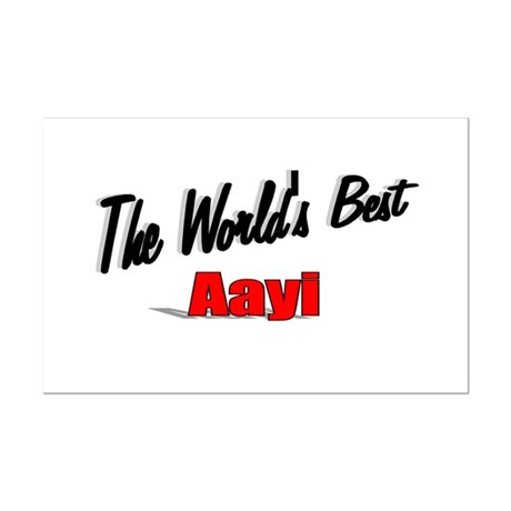 """The World's Best Aayi"" Mini Poster Print"