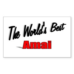 """The World's Best Amai"" Rectangle Sticker"