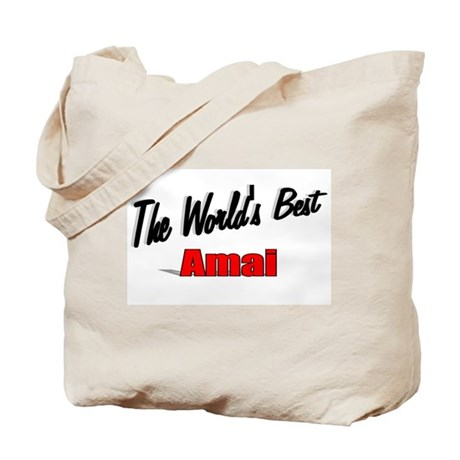 """The World's Best Amai"" Tote Bag"