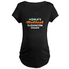 World's Hottest Badmi.. (D) T-Shirt